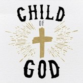 Child of God Plaque