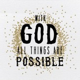 All things are possible plaque, metallic gold