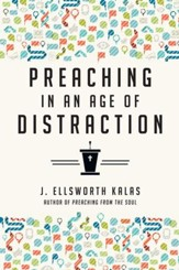 Preaching in an Age of Distraction - eBook