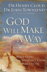 God Will Make a Way: What to Do When You Don't Know What to Do - eBook