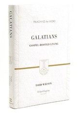 Galatians: Gospel Centered Living  (Preaching the Word)