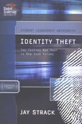 Identity Theft, Student Leadership University Series