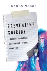 Suicide Prevention: A Handbook for Pastors, Chaplains and Pastoral Counselors - eBook