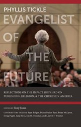 Phyllis Tickle: Evangelist of the Future - eBook