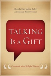Talking Is a Gift: Communication Skills for Women - eBook