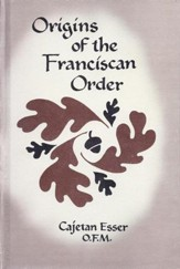 Origins of the Franciscan Order / Digital original - eBook