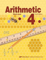 Abeka Arithmetic 4 Work-text, Fourth  Edition