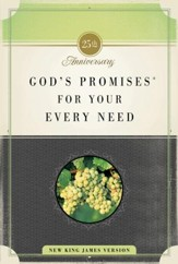 God's Promises for Your Every Need: 25th Anniversary Edition - eBook