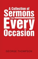 A Collection of Sermons for Every Occasion - eBook