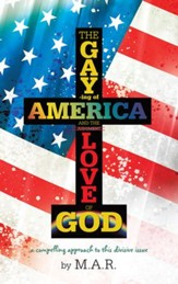 The Gaying of America & The Love of God - eBook
