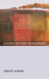 Living in Two Kingdoms - eBook