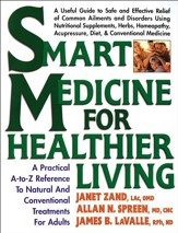 Smart Medicine for Healthier Living: A Practical A-to-Z Reference to Natural and Conventional Treatments - eBook