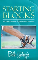 Starting Blocks: 365 Daily Devotions to Propel You in Your Race - eBook