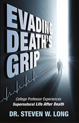 Evading Death's Grip: College Professor Experiences Supernatural Life After Death