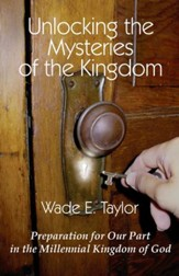 Unlocking the Mysteries of the Kingdom - eBook