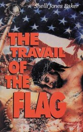 Travail of the Flag, The - eBook