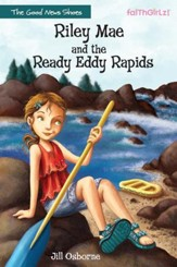 Riley Mae and the Ready Eddy Rapids - eBook