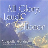 All Glory, Laud & Honor CD