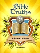 BJU Bible Truths Grade 2: A  Servant's Heart Student Text  Fourth Edition (2017 Updated Copyright)