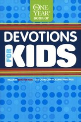 The One Year Book of Devotions for Kids #1