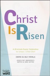 Christ is Risen A 20 Minute Easter Celebration (Choral book) - Slightly Imperfect