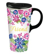 Friend, Ceramic Travel Mug