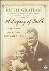 A Legacy of Faith: Things I Learned from My Father - unabridged audio book on MP3-CD