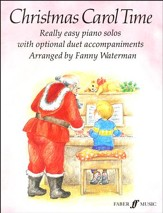 Christmas Carol Time: Really Easy Piano Solos with Optional Duet Accompaniments