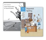 Sequential Spelling Book 7 Teacher's  Guide & Student Response Book