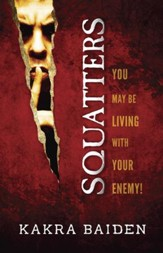 Squatters: You May Be Living With Your Enemy! - eBook