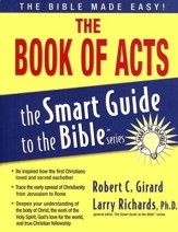 The Book of Acts: The Smart Guide to the Bible Series