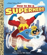 How to Be a Superhero - eBook