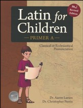 Latin for Children Primer A Text (New! Revised Edition)
