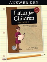 Latin for Children, Primer A Answer  Key (New! Revised  Edition)
