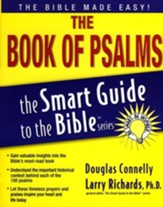 The Book of Psalms: The Smart Guide to the Bible Series