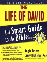 The Life of David: Smart Guide to the Bible Series