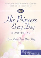 His Princess Every Day Devotional: Love Letters From Your King