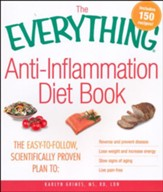 The Everything Anti-Inflammation Diet Book