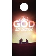 For God So Loved Nativity Door Hanger, Pack of 150