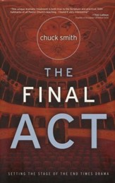 The Final Act: Setting the Stage of the End Times Drama