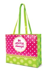 Be Joyful, Tote Bag with Scripture