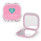 Be Yourself Compact Mirror