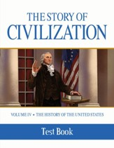 The Story of Civilization: The  History of the United States One Nation Under God, Volume 4