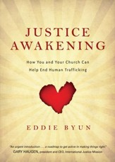 Justice Awakening: How You and Your Church Can Help End Human Trafficking - eBook