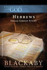 Hebrews: A Blackaby Bible Study Series - eBook