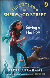 The Outlaws of Sherwood Street: Giving to the Poor