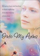 Into My Arms: Finding Healing After an Abortion, DVD