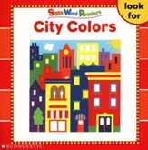 Sight Word Readers: City Colors