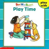 Sight Word Readers: Play Time