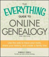 The Everything Guide to Online Genealogy: Use the Web to trace your roots